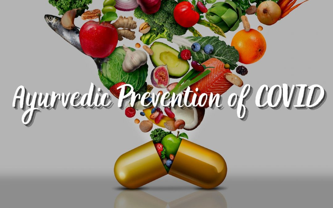 Ayurveda - Prevention of COVID