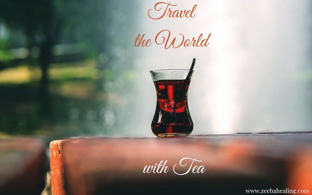 Travel the World with Tea