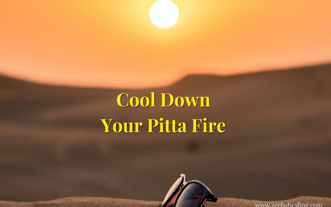 Cool Down Your Pitta Fire